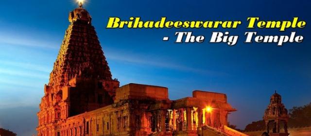 Thanjavur Brihadeshwara Temple-UNESCO World Heritage