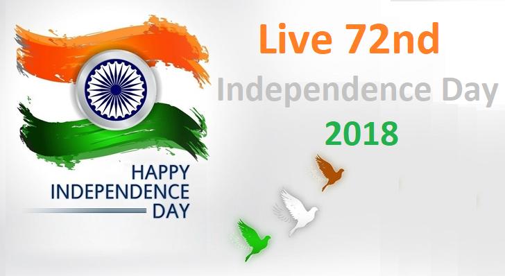 live_72nd_independence_day_20018_flag_hoisting_parade_delhi
